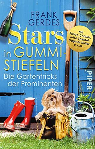 Stars in Gummistiefeln: Die Gartentricks der Prominenten