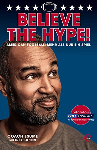 Believe the Hype!: American Foot...