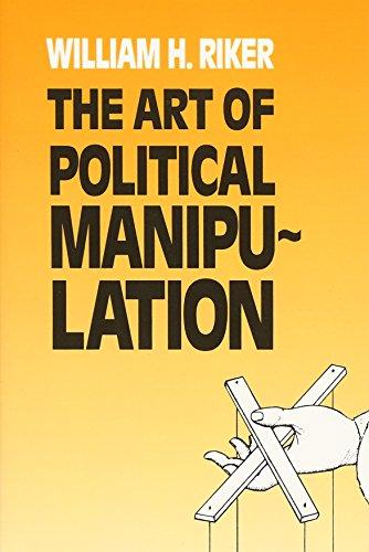 The Art of Political Manipulation por William H. Riker
