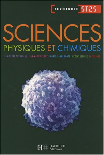 Sciences physiques et chimiques Tle ST2S by Jean-Pierre Durandeau (2008-04-30)
