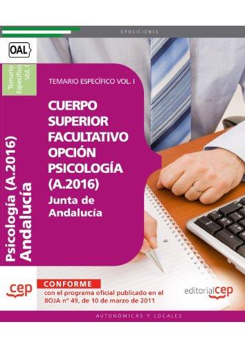 Cuerpo Superior Facultativo de la Junta de Andalucía, opción Psicología (A.2016). Temario Específico Vol. I. (Colección 1376) por Donato Vargas Fernández