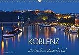 Koblenz Die Stadt am Deutschen Eck (Wandkalender 2019 DIN A3 quer): Eine Koblenzerin zeigt Ihnen ihre Stadt (Monatskalender, 14 Seiten ) (CALVENDO Orte)