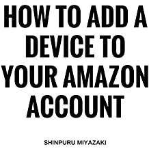 How to Add a Device to Your Amazon Account