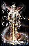 El secreto del Gran Capitán