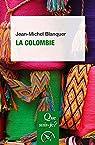 La Colombie par Blanquer