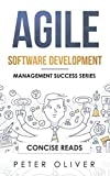 Agile Software Development: Agile, Scrum, and Kanban for Project Management (Management Success, Band 4)
