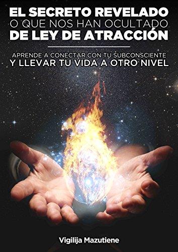 EL SECRETO REVELADO: aprende a conectar con tu subconsciente y llevar tu vida a otro nivell por vigilija mazutiene