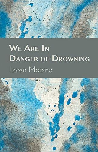 We Are in Danger of Drowning por Loren Moreno