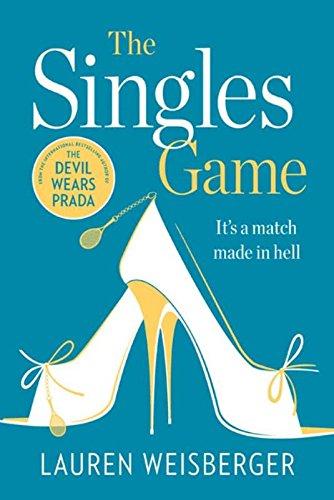 The Singles Game (Pb a Om) par Lauren Weisberger