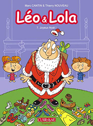 Léo & Lola T7: Joyeux Noël !
