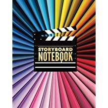 Storyboard Notebook: Screenwriting Handbook Text Book Journal | Enhance Your Creative Process- Digital Television, Commercials | Sketch Write & Note ... Notes & Calendar | 3 Frames Per Page