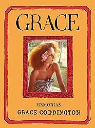 Grace: Memorias de Grace Coddington par Grace Coddington