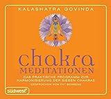 Chakra-Meditationen CD: Das praktische Programm zur Harmonisierung der sieben Chakras