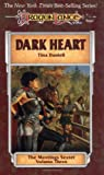 Dark Heart (Dragonlance Novel: Meetings Sextet Vol. 3)