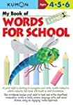 My Book of Words for School Ages 4,5,...