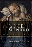 The Good Shepherd: A thousand-year journey from Psam 23 to the New Testament