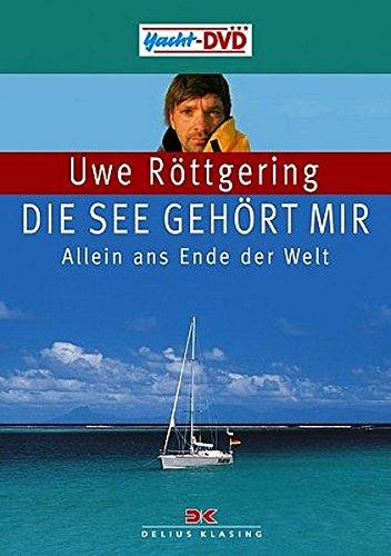 Uwe Röttgering - Die See gehört mir