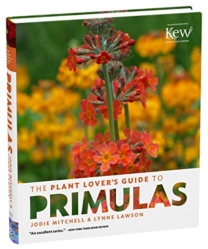Plant Lover's Guide to Primulas, The (Plant Lover S Guides)
