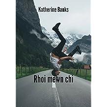 Rhoi mewn chi (Welsh Edition)