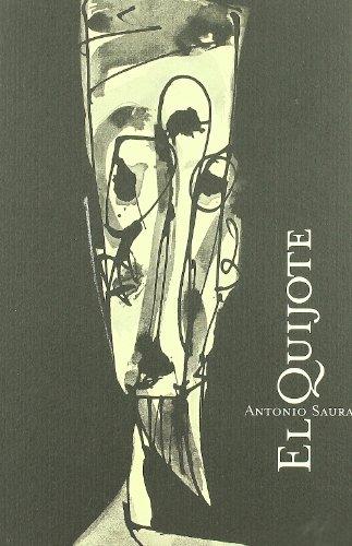 Quijote Antonio Saura por Antonio Saura