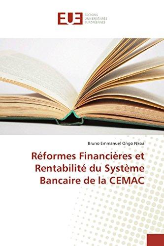 Réformes Financières et Rentabilité du Système Bancaire de la CEMAC