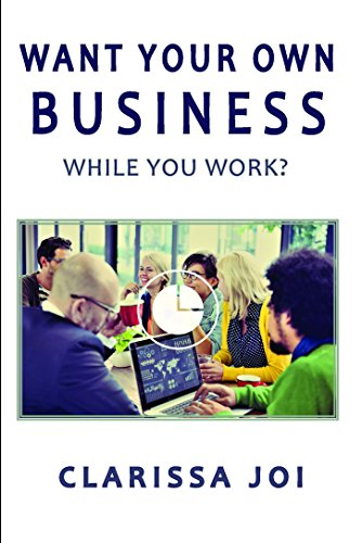 want-to-own-your-own-business-while-you-work-english-edition