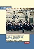 Global Competence for the Future: Employability - Mobility - Quality Collaboration and Current Developments (Interkulturelle Studien) -