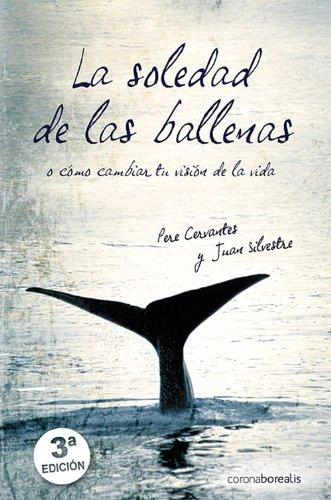 La Soledad De Las Ballenas (Autoayuda)