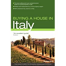 Buying a House in Italy (Buying a House - Vacation Work Pub) by Gordon Neale (2008-10-30)