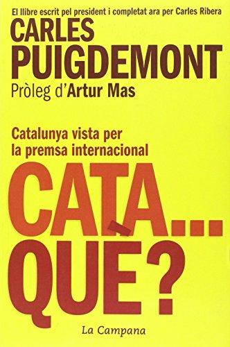 Cata...què? : Catalunya vista per la premsa internacional