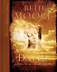 (David: 90 Days with a Heart Like His) By Moore, Beth (Author) Hardcover on (10 , 2006)