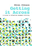 Getting It Across: A Guide to Effective Academic Writing