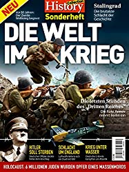 History Collection Sonderheft: DIE WELT IM KRIEG - Vor 80 Jahren: Der zweite Weltkrieg beginnt