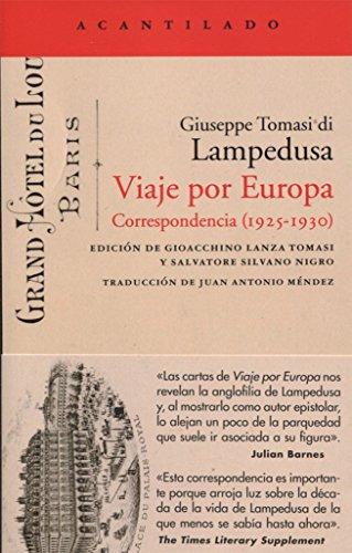 Viaje por Europa. Correspondencia. 1925 - 1930 (El Acantilado)