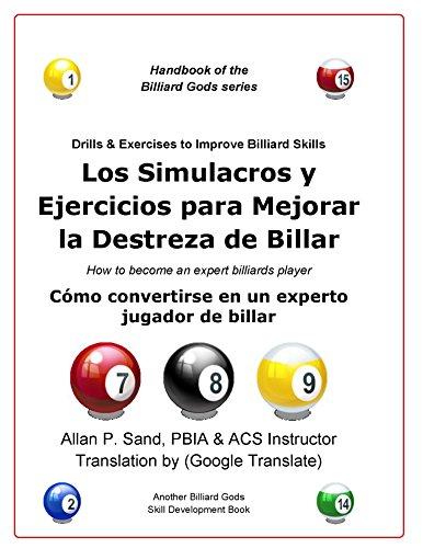 Los Simulacros y Ejercicios para Mejorar la Destreza de Billar (DE) por Allan Sand