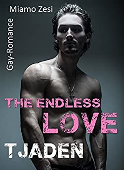 Tjaden: The endless love von [Zesi, Miamo]