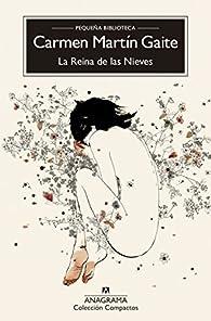 La Reina de las Nieves par Carmen Martín Gaite