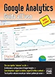Google Analytics - Guida all'uso