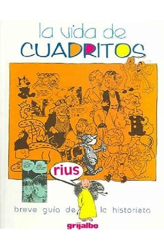 Descargar gratis La Vida De Cuadritos / The Life Of Cartoons de Eduardo Del Rio Garcia