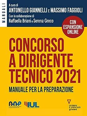 Concorso a dirigente tecnico 2021. Manuale per la preparazione