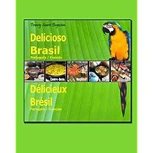 Delicioso Brasil   Português / Francês