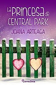 La princesa de Central Park par Joana Arteaga
