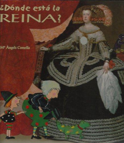 Donde esta la reina? (NO FICCION INFANTIL) por Maria Angels Comella