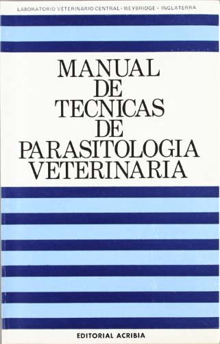 MANUAL DE TECNICAS DE PARASITOLOGIA VETERINARIA