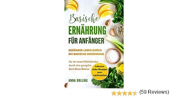 Awesome Rezepte Basische Küche Ideas - Best Einrichtungs & Wohnideen ...