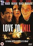 Love to Kill [DVD]