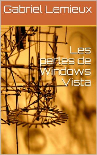 Lire un Les perles de Windows Vista pdf epub