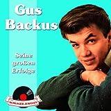 Songtexte von Gus Backus - Seine großen Erfolge