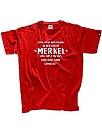 Denk ich an Deutschland in der Nacht-Merkel T-Shirt