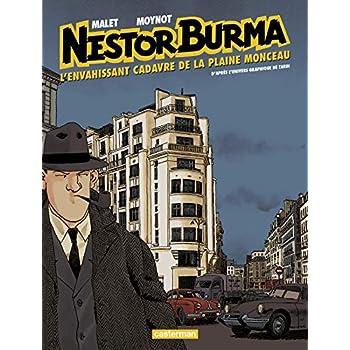 Nestor Burma, Tome 7 : L'envahissant cadavre de la Plaine Monceau